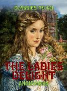 Cover-Bild zu The Ladies Delight (eBook) von Anonymous
