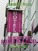 Cover-Bild zu Behind the Scenes in a Hotel by The Consumer's League of New York (eBook) von Anonymous