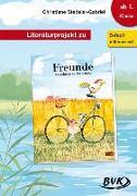 Cover-Bild zu Literaturprojekt zu Freunde von Stedeler-Gabriel, Christiane
