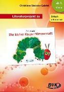 """Cover-Bild zu Literaturprojekt zu """"Die kleine Raupe Nimmersatt"""" von Stedeler-Gabriel, Christiane"""