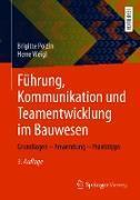 Cover-Bild zu Führung, Kommunikation und Teamentwicklung im Bauwesen (eBook) von Polzin, Brigitte