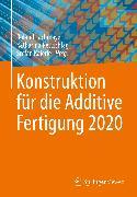 Cover-Bild zu Konstruktion für die Additive Fertigung 2020 (eBook) von Lachmayer, Roland (Hrsg.)