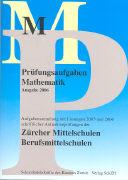 Cover-Bild zu Prüfungsaufgaben Mathematik 2006