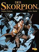 Cover-Bild zu Der Skorpion 12: Band 12 von Desberg, Stéphen