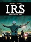 Cover-Bild zu I.R.$. / I.R.S. - Die Dämonen der Börse von Desberg, Stephen