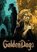 Cover-Bild zu Golden Dogs, Band 4 - Vier (eBook) von Desberg, Stephen