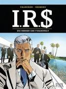 Cover-Bild zu I.R.$./I.R.S. 19. Die Herren der Finanzwelt von Desberg, Stephen