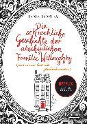 Cover-Bild zu Die schreckliche Geschichte der abscheulichen Familie Willoughby (und wie am Ende alle glücklich wurden) (eBook) von Lowry, Lois