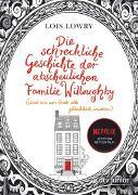 Cover-Bild zu Die schreckliche Geschichte der abscheulichen Familie Willoughby (und wie am Ende alle glücklich wurden) von Lowry, Lois