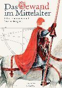 Cover-Bild zu Das Gewand im Mittelalter (eBook) von Ross, Michael