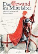 Cover-Bild zu Das Gewand im Mittelalter von Jungclaus, Sven