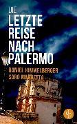 Cover-Bild zu Die letzte Reise nach Palermo (Krimi) (eBook) von Himmelberger, Daniel