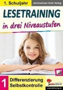 Cover-Bild zu Lesetraining in drei Niveaustufen / Klasse 1 (eBook) von Kohl-Verlag, Autorenteam