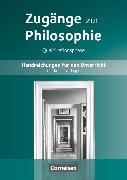 Cover-Bild zu Zugänge zur Philosophie, Aktuelle Ausgabe, Qualifikationsphase, Handreichungen für den Unterricht von Aßmann, Lothar