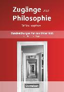 Cover-Bild zu Zugänge zur Philosophie, Aktuelle Ausgabe, Einführungsphase, Handreichungen für den Unterricht von Aßmann, Lothar