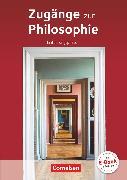 Cover-Bild zu Zugänge zur Philosophie, Aktuelle Ausgabe, Einführungsphase, Schülerbuch von Aßmann, Lothar