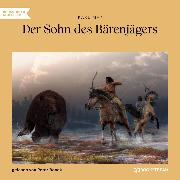 Cover-Bild zu Der Sohn des Bärenjägers (Ungekürzt) (Audio Download) von May, Karl