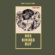 Cover-Bild zu Des Kindes Ruf (Audio Download) von May, Karl