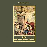 Cover-Bild zu Der Bonapartenschuster (Audio Download) von May, Karl