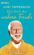 Cover-Bild zu Das Buch der wahren Freude (eBook) von Tepperwein, Kurt