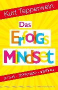 Cover-Bild zu Das Erfolgs-Mindset (eBook) von Tepperwein, Kurt