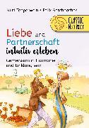 Cover-Bild zu Liebe und Partnerschaft intuitiv erleben (eBook) von Tepperwein, Kurt
