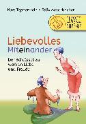 Cover-Bild zu Liebevolles Miteinander (eBook) von Tepperwein, Kurt