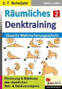 Cover-Bild zu Räumliches Denktraining / Band 2 von Kohl-Verlag, Autorenteam