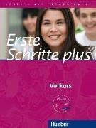 Cover-Bild zu Erste Schritte plus. Vorkurs. Kursbuch mit Audio-CD von Niebisch, Daniela