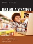 Cover-Bild zu Text Me a Strategy von Paterson, Kathy