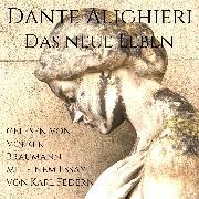 Cover-Bild zu Das Neue Leben (Audio Download) von Alighieri, Dante