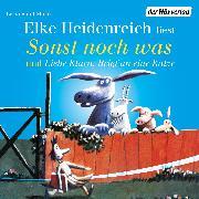 Cover-Bild zu Sonst noch was/Liebe Klara. Brief an eine Katze (Audio Download) von Heidenreich, Elke