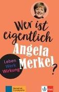 Cover-Bild zu Wer ist eigentlich Angela Merkel? von Behnke, Andrea