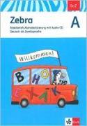 Cover-Bild zu Zebra A. DaZ - Deutsch als Zweitsprache. Arbeitsheft Alphabetisierung mit Audio-CD