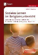 Cover-Bild zu Soziales Lernen im Religionsunterricht Klasse 1-4 von Zerbe, Renate Maria