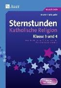 Cover-Bild zu Sternstunden Katholische Religion - Klasse 3 und 4 von Zerbe, Renate Maria