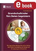 Cover-Bild zu Grundschulkinder fürs Beten begeistern (eBook) von Zerbe, Renate Maria