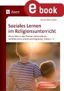 Cover-Bild zu Soziales Lernen im Religionsunterricht Klasse 1-4 (eBook) von Zerbe, Renate Maria