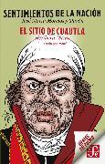 Cover-Bild zu Sentimientos de la nación / El sitio de Cuautla (eBook) von Pavón, José María Morelos y