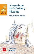 Cover-Bild zu La leyenda de María Carlota y Millaqueo (eBook) von Peña, Manuel