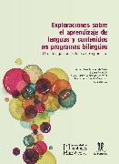 Cover-Bild zu Exploraciones sobre el aprendizaje de lenguas y contenidos en programas bilingües. Una indagación en la escuela primaria (eBook) von Dix, Beatriz Peña