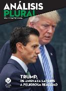 Cover-Bild zu Trump, de amenaza latente a peligrosa realidad (eBook) von Bustillos, Juan Carlos Núñez
