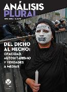 Cover-Bild zu Del dicho al hecho: opacidad, autoritarismo y verdades a medias (eBook) von Farah, Diego Petersen
