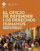 Cover-Bild zu El oficio de defender los derechos humanos (eBook) von Ramos, Laura Celeste Ortiz