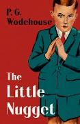Cover-Bild zu The Little Nugget (eBook) von Wodehouse, P. G.