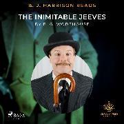 Cover-Bild zu B. J. Harrison Reads The Inimitable Jeeves (Audio Download) von Wodehouse, P.G.