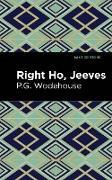 Cover-Bild zu Right Ho, Jeeves (eBook) von Wodehouse, P. G.