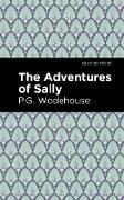 Cover-Bild zu The Adventures of Sally (eBook) von Wodehouse, P. G.