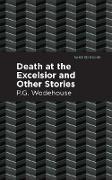Cover-Bild zu Death at the Excelsior and Other Stories (eBook) von Wodehouse, P. G.