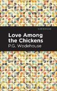 Cover-Bild zu Love Among the Chickens (eBook) von Wodehouse, P. G.